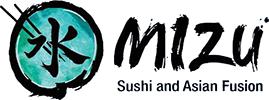 MIZU Sushi and Asian Fusion